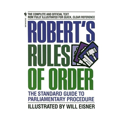 Roberts Rules of Order: The Standard Guide to Parliamentary Procedure Will Eisner Paperback