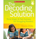 The Decoding Solution: Rime Magic & Fast Success for Struggling Readers Sharon Zinke Paperback
