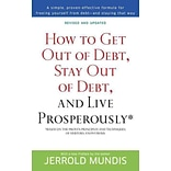 How to Get Out of Debt, Stay Out of Debt, and Live Prosperously* Jerrold Mundis Paperback