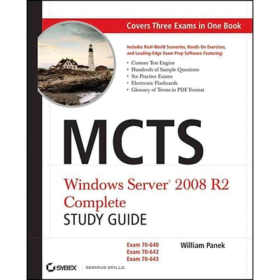 MCTS: Windows Server 2008 R2 Complete Study Guide (Exams 70-640, 70-642 and 70-643) Hardcover
