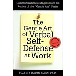 The Gentle Art of Verbal Self-Defense at Work
