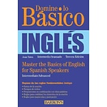 Domine lo Basico: Ingles: Master the Basics of English for Spanish Speakers