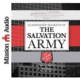 Leadership Secrets of the Salvation Army [Audio]
