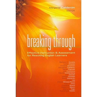 Breaking Through: Effective Instruction and Assessment for Reaching English Learners