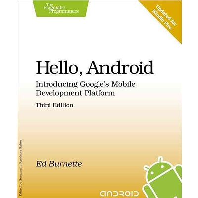 Hello, Android: Introducing Googles Mobile Development Platform (Pragmatic Programmers)
