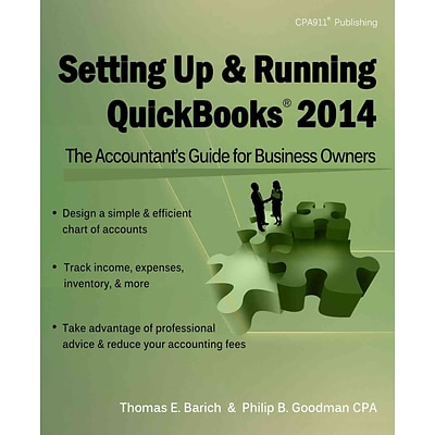 Setting Up & Running QuickBooks 2014: The Accountants Guide for Business Owners