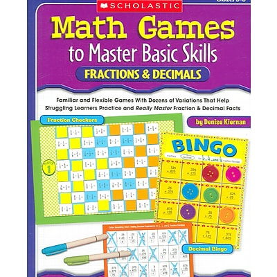 Scholastic Math Games to Master Basic Skills, Fractions & Decimals