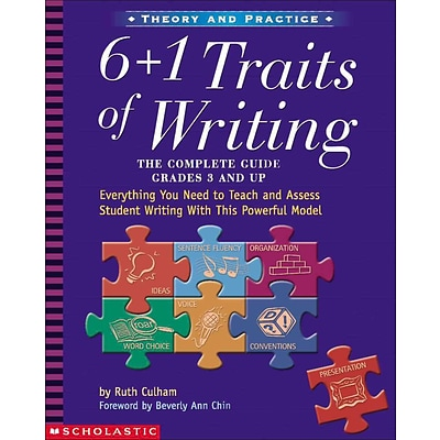 Scholastic Writing Resources, 6 Plus 1 Traits of Writing, Grade 3+