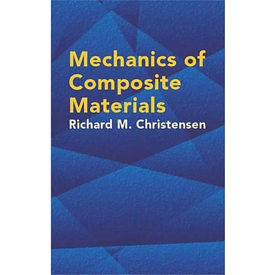 Mechanics of Composite Materials (Dover Civil and Mechanical Engineering) Paperback