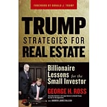 Trump Strategies for Real Estate: Billionaire Lessons for the Small Investor Paperback