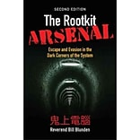 The Rootkit Arsenal: Escape and Evasion in the Dark Corners of the System Bill Blunden 2nd Edition