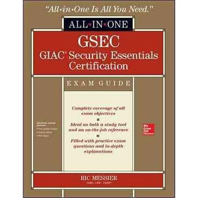 GSEC GIAC Security Essentials Certification All-in-One Exam Guide Ric Messier Hardcover