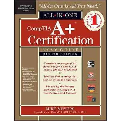 CompTIA A+ Certification All-in-One Exam Guide Michael Meyers Hardcover