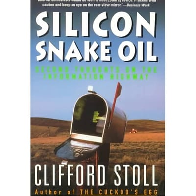 Silicon Snake Oil Clifford Stoll Paperback
