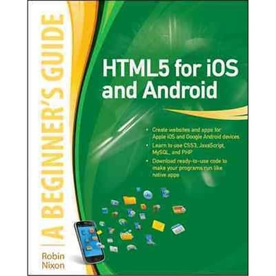 HTML5 for iOS and Android Robin Nixon Paperback
