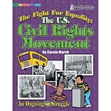 Gallopade The U.S. Civil Rights Movement: The Fight for Equality Book, Grades 2+