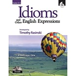 Shell Education Idioms and Other English Expressions Book, Grade 4 - 6