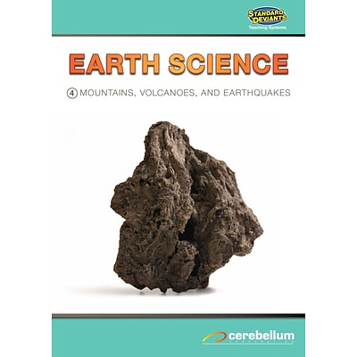 Cerebellum Teaching Systems Earth Science Module 4: Mountains, Volcanoes and Earthquakes DVD