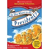 Scholastic So You Want to Be President?... and More Stories to Celebrate American History DVD