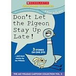 Scholastic Don't Let the Pigeon Stay Up Late... and More Stories DVD