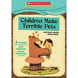 Scholastic Children Make Terrible Pets...and More Stories About Family DVD
