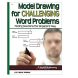 Essential Learning® Model Drawing For Challenging Word Problems Book, Grades 6 - 9