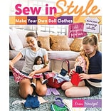 Sew in Style: Make Your Own Doll C.. Book