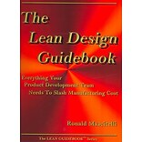 The Lean Design Guidebook: Everything Your Product Development Team Need to Slash Manufacturing Cost