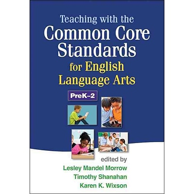 Guilford Press Teaching with the Common Core Standards Book, Grades PreK - 2nd