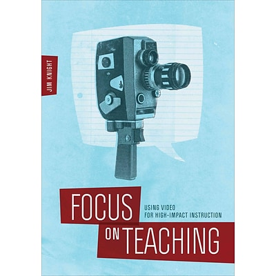 Corwin Focus on Teaching: Using Video for High-Impact Instruction Book
