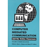 Hampton Press Computer Mediated Communication and the Online Classroom Book