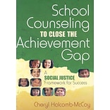 Corwin Press School Counseling to Close the Achievement Gap: A Social...Book