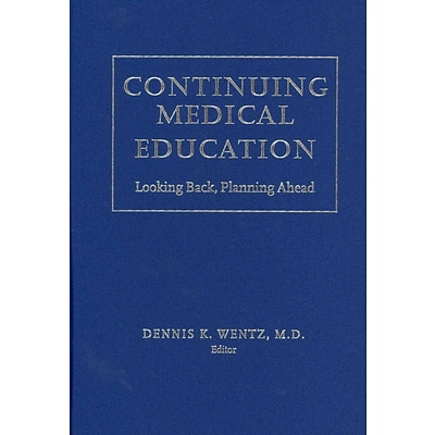 University Press of New England Continuing Medical Education: Looking Back, Planning Ahead Book