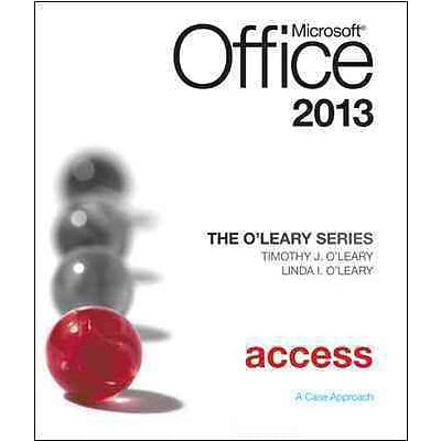 The OLeary Series: Microsoft Office Access 2013, Introductory