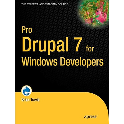 Pro Drupal 7 for Windows Developers (Experts Voice in Open Source)