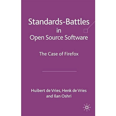 Standards Battles in Open Source Software: The Case of Firefox
