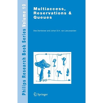 Multiaccess, Reservations & Queues
