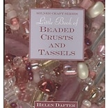 Little Book of Beaded Crusts & Tassels
