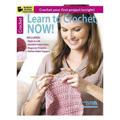 Learn to Crochet, Now