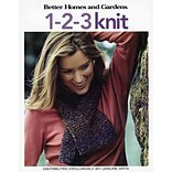 Better Homes and Gardens: 1-2-3 Knit