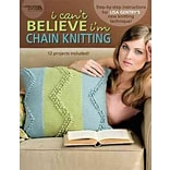 I Cant Believe Im Chain Knitting