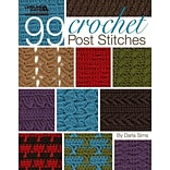 99 Crochet Post Stitches by Darla Sims