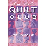 The Jane Austen Quilt Club by Hazelwood