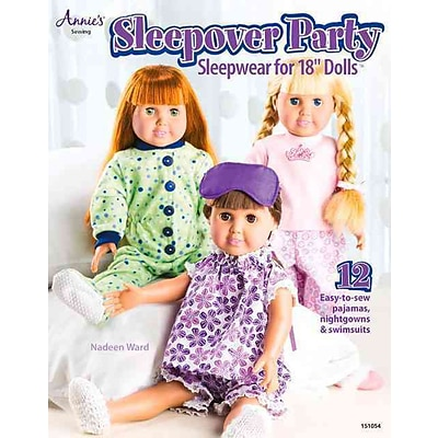 Sleepover Party: Sleepwear for 18 Dolls (Annies Sewing)