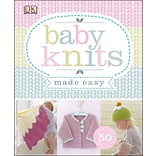 Baby Knits Made Easy by DK Publishing