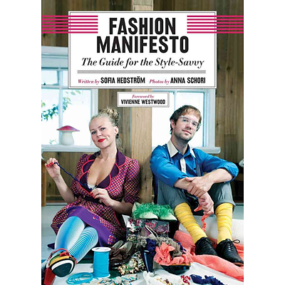 Fashion Manifesto: The Guide for the Style-Savvy