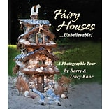 Fairy Houses... Unbelievable!