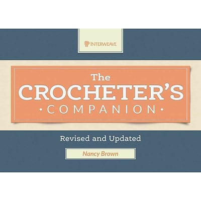 The Crocheters Companion: Revised and Updated