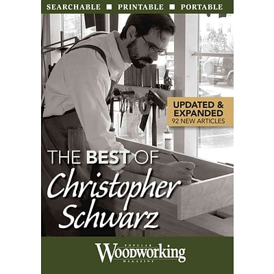 The Best of Christopher Schwarz