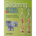 Soldering Beyond the Basics by Joe Silvera